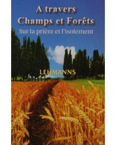 A travers Champs et Forets