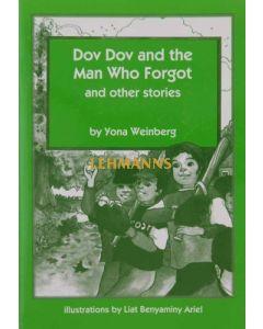 Dov Dov and the Man who Forgot