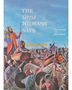 The Little Midrash Says - Devorim