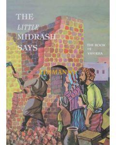 The Little Midrash Says - Vayikra