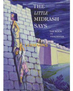 The Little Midrash Says - Yehoshua