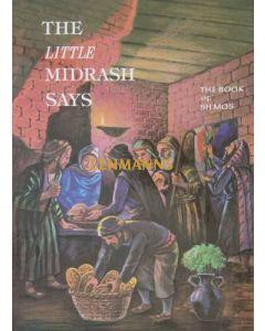 The Little Midrash Says - Shemos