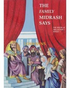 Family Midrash Says - Melachim 1