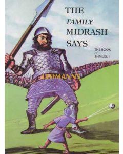 Family Midrash Says - Shmuel 1