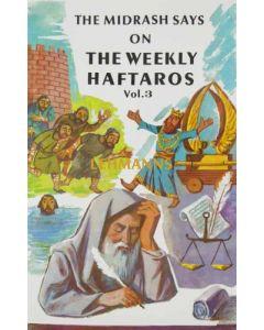 The Midrash says on The Weekly Haftaros 3 - Vayikra