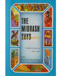 The Midrash Says 5 - Devorim