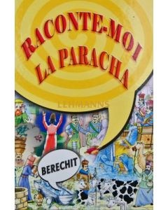 Raconte-moi la Paracha - Berechit