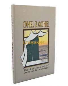 Ohel Rachel - Oneness in Marriage