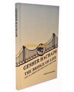 Gesher Hachaim / The Bridge of Life