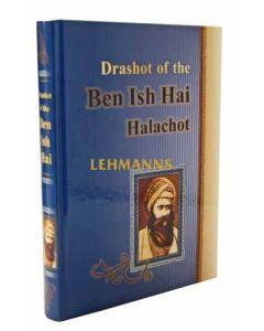 Drashot of the Ben Ish Chai Halachot