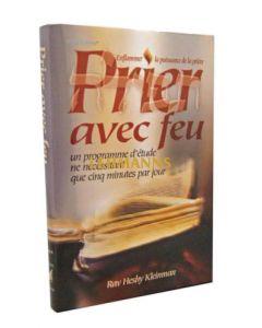 Artscroll: Prier avec feu (Vol 1) by Rabbi Heshy Kleinman