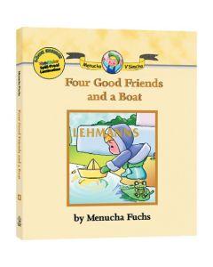 Four Good Friends and a Boat (Menucha V'Simcha Series #8)