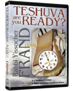 Teshuvah: ARE YOU READY?