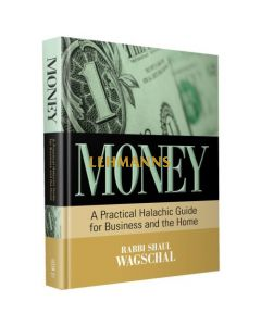 Money: A practical halachic guide for business and the home