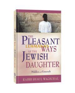 Pleasant Ways of the Jewish Daughter