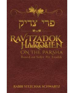 Rav Tzadok HaKohen on the Parsha - Pri Tzadik