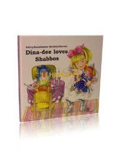 Dina-Dee loves Shabbos (My Middos World 5)