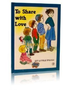 To Share with Love (My Little World Series 7)