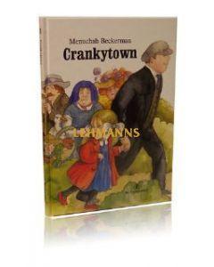 Crankytown