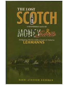 The Lost Scotch and Other Tales of Money & Strife