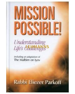 Mission Possible - Understanding Life's Challenges