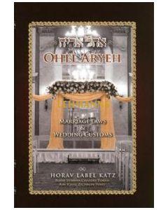 Ohel Aryeh - Marriage Laws & Wedding Customs