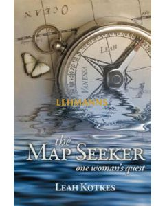The Map Seeker - One Woman's Quest