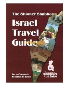 The Shomer Shabbos Israel Travel Guide