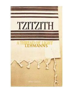 Tzitzis A thread of light.