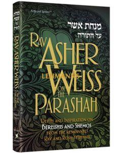 Artscroll: Rav Asher Weiss on the Parashah - Volume 1 by Rabbi Asher Weiss