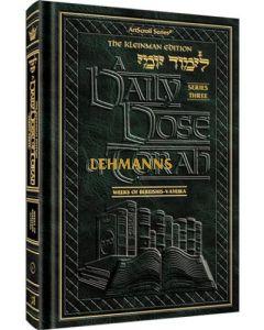 Artscroll: A Daily Dose Series 3 Vol 03 Parshas Vayeishev - Vayechi by Rabbi Yosaif Asher Weiss