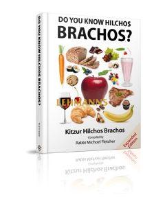 Do You Know Hilchos Brachos?