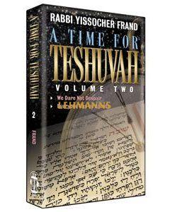Artscroll: A Time for Teshuvah Volume 2 by Rabbi Yissocher Frand