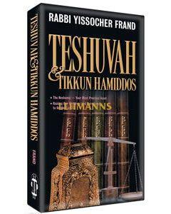 Teshuvah and Tikkun Hammiddos