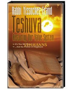 Teshuvah: Restoring Our vahlue System