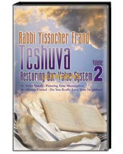 Teshuvah: Restoring Our vahlue System Volume 2