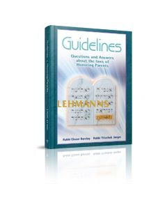 Guidelines, Questions & Answers about the Laws of Honouring Parents