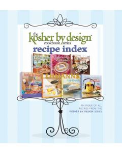 Artscroll: An index of all current Kosher by Design Recipies by Susie Fishbein