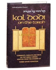 Artscroll: Kol Dodi on the Torah Paperback by Rabbi David Feinstein