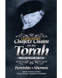 Chafetz Chaim on the Torah