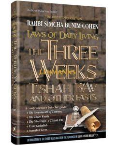 Artscroll: Laws of the 3 weeks, Tisha B'Av & Fasts by Rabbi Simcha Bunim Cohen