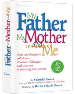 Artscroll: My Father, My Mother and Me by Yehudis Samet