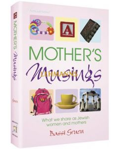 Mother's Musings - stories  & Experiences of Jewish women and mothers