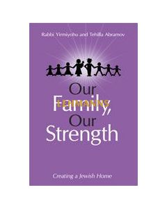 Our Family, Our Strength