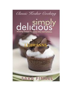 Classic Kosher Cooking Vol. 2: Simply Delicious
