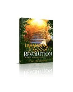 The Tefillah Revolution, Practical Inspiration for Great Kavanah