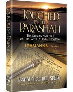 Artscroll: Touched by the Parasha Bereishis and Shemos by Rabbi Yechiel Spero