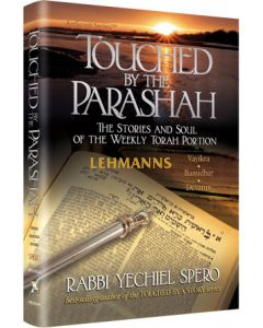 Artscroll: Touched by the Parashah 2 by Rabbi Yechiel Spero