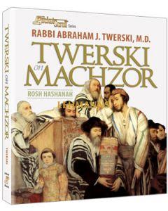 Artscroll: Twerski on Machzor - Rosh Hashanah Paperback by Rabbi Abraham J. Twerski