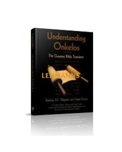 Menucha: Understanding Onkelos -The Greatest Bible Translator by Dr. S. M. Wagner, Dr. I. Drazin